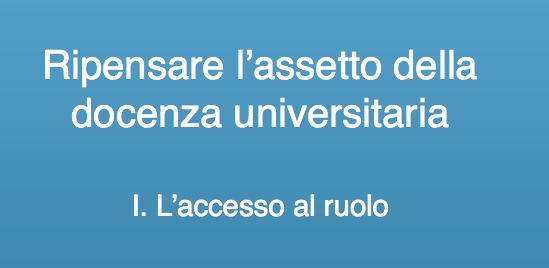 Documento CUN: Ripensare l'assetto della docenza universitaria